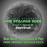 One Strange Rock: 5. Survival - Video Question Set