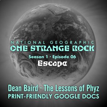 One Strange Rock: 6. Escape - Video Question Set
