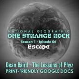One Strange Rock: Episode 6. Escape [Netflix]