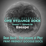 One Strange Rock: Episode 6. Escape [Netflix]