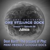 One Strange Rock: Episode 8. Alien [Netflix]