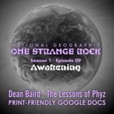 One Strange Rock: Episode 9. Awakening [Netflix]