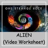 One Strange Rock: ALIEN (Move Guide) | Distance Learning
