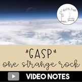 One Strange Rock: Gasp