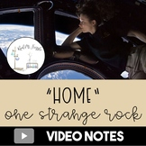 One Strange Rock: Home