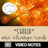 One Strange Rock: Shield