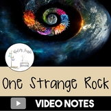 One Strange Rock: Complete Season One Video Notes