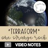 One Strange Rock: Terraform