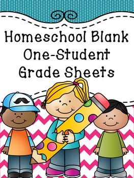 One-Student Homeschool or Indvidual Grade Sheets