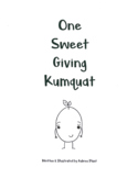 One Sweet Giving Kumquat (colorable version)