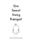 One Sweet Giving Kumquat Lesson Plan