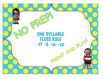 One Syllable Words with FLOSS (FLS) Rule