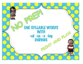 One Syllable Words with -ed, -es, -s, -ing  Endings