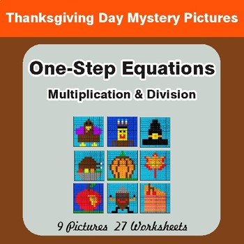 Thanksgiving: One Step Equations: Multiplication & Division - Math Mystery Pictures