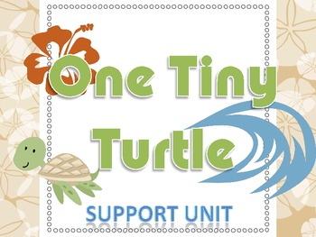 One Tiny Turtle Support Unit