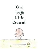 One Tough Little Coconut