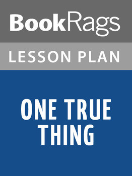 One True Thing Lesson Plans