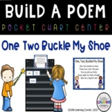 Build a Poem ~ One Two Buckle My Shoe ~ Pocket Chart Center
