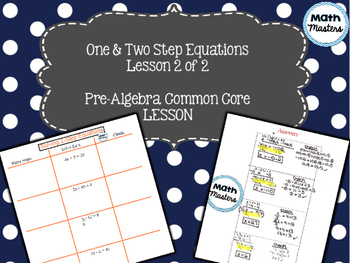 One & Two Step Equations Lesson 2 of 2