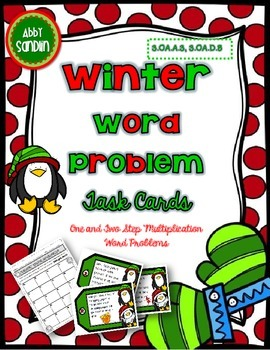 One & Two-Step Multiplication Winter Word Problem Task Cards [3.OA.A.3;3.OA.D.8]