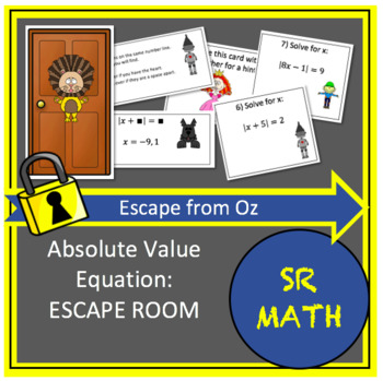 One Variable Absolute Value Equation Escape Room.  Escape from Oz