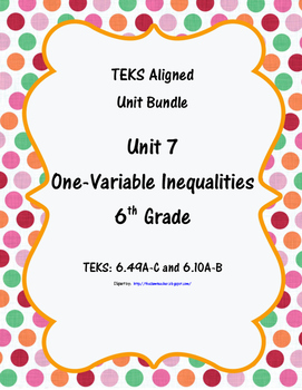 One-Variable Inequalities - (6th Grade Math TEKS 6.9A-C &