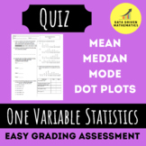 One Variable Statistics Quiz 1 (Dot Plots, Mean, Median, M