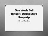 One Week Bell Ringers: Distributive Property