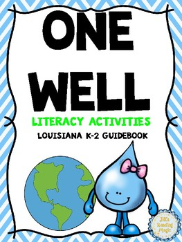 One Well Literacy Activities for Louisiana K-2 Guidebook