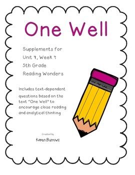 One Well Text Dependent Questions (Reading Wonders)