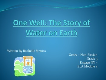 One Well The Story of Water - ELA - Module 4