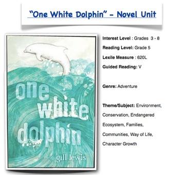 One White Dolphin - Novel Unit - CCSS