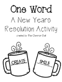 One Word: A New Years Resolution Activity