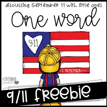 One Word Discussing 9/11 with Little Ones {September 11 freebie}