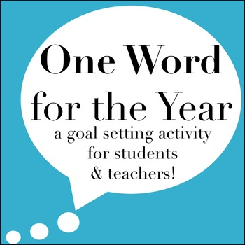 One Word for the Year - Back to School Goal Setting Activity