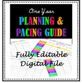 One Year Planning & Pacing Guide -  Edit for your class needs - Long Range Plans