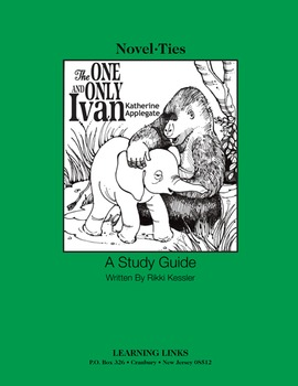 One and Only Ivan - Novel-Ties Study Guide