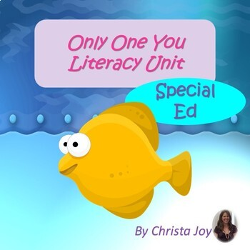 Only One You Literacy Unit for Special Education