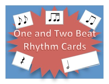 One and Two Beat Rhythm Flash Cards: Beginning music composition