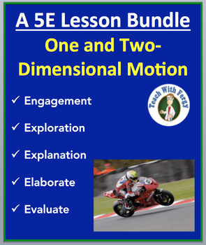 One and Two-Dimensional Motion - Complete 5E Lesson Bundle