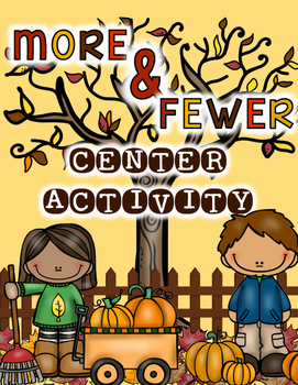 One and Two Fewer and More Center Activity