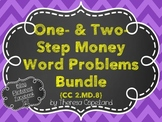 One- and Two-Step Money Word Problems BUNDLE