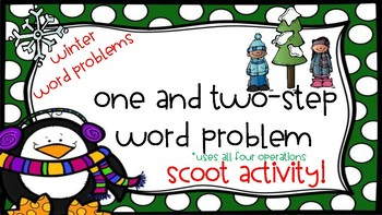 One and Two-Step Word ProblemsScoot {Holiday Themed}