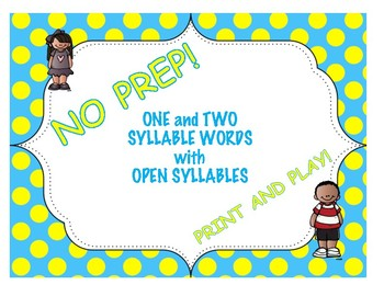 One and Two Syllable Words with Open Syllables