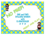 One and Two Syllable Words with R-Controlled (er, ir, ur) Vowels