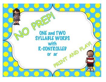 One and Two Syllable Words with R-Controlled (or, ar) Vowels