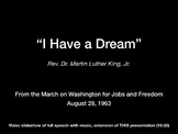 """One-click Presentation of Martin Luther King's """"I Have a Dream"""" (full speech)"""