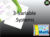 One day lesson on Solving Systems with three variables including powerpoint