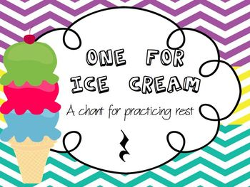 One for Ice Cream, A Chant for Practicing Rest