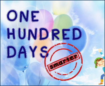 One hundred days Smarter (100th Day of School)